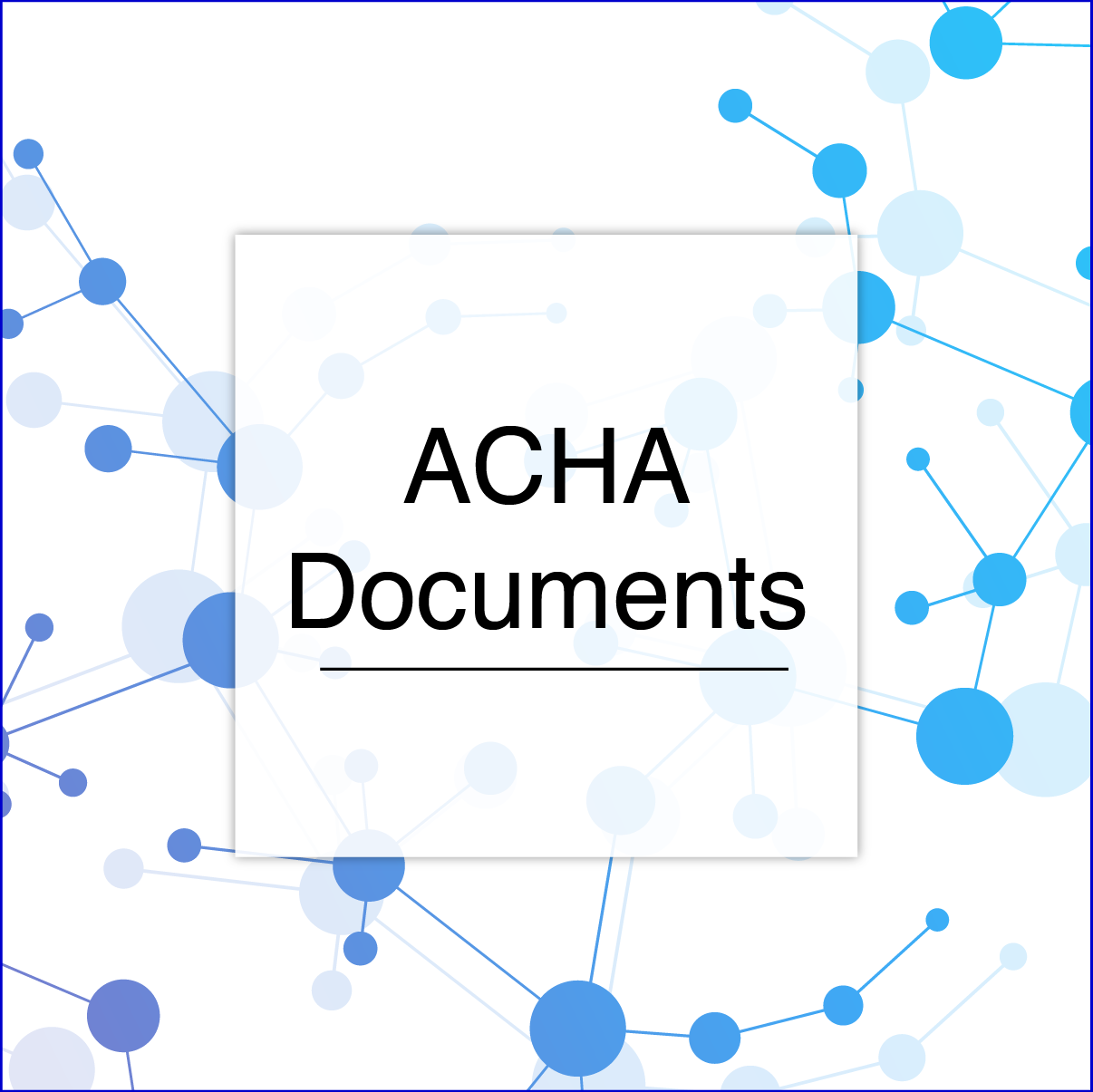 ACHA Documents